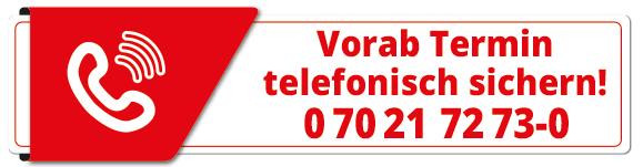 Termin telefonisch vereinbaren!
